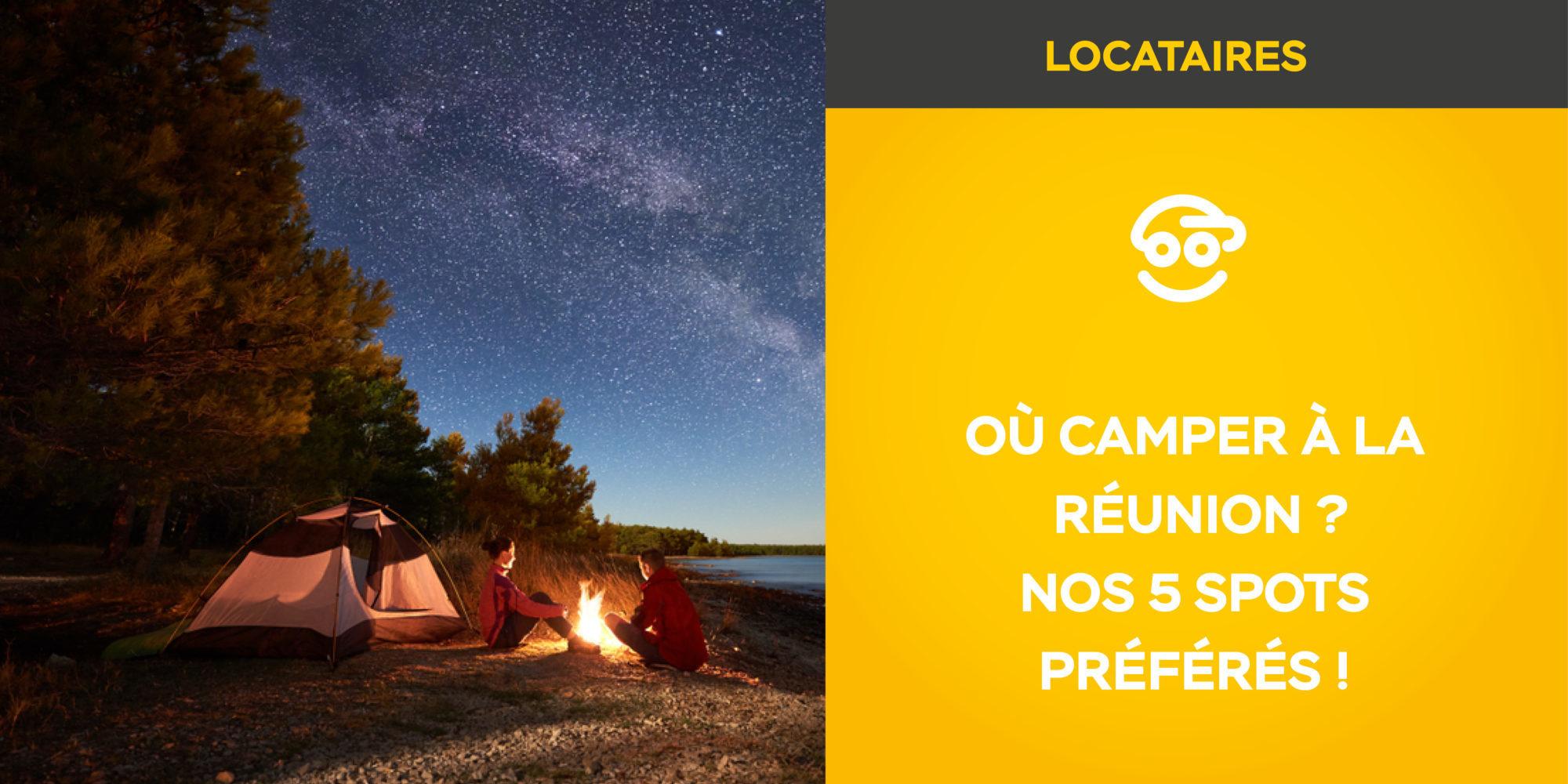 Où camper à la Réunion ? Nos 5 spots préférés !