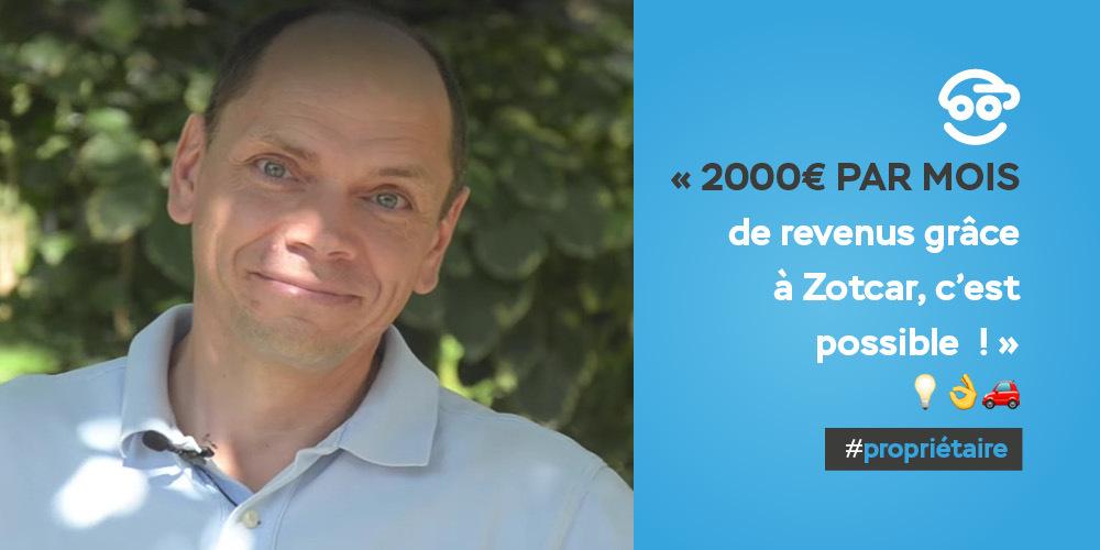 Témoignage : 2000 € /mois de revenus complémentaires grâce à Zotcar, c'est possible !