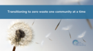 Transitioning-to-zero-waste-one-community-at-a-time