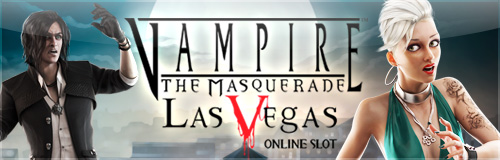 Slot of the Week - Vampire: The Masquerade - Las Vegas