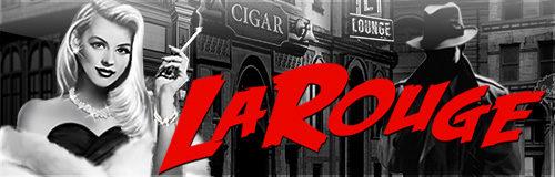 Slot of the Week - La Rouge