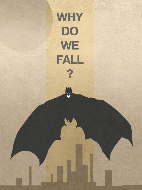 Why do we fall Batman
