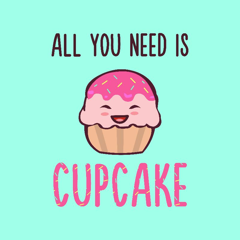 Cupcake is LIFE