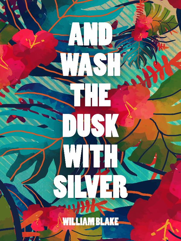 Wash the dusk with silver