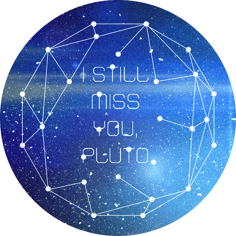 I Still Miss You Pluto