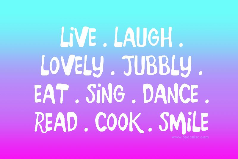 Live Laugh Lovely