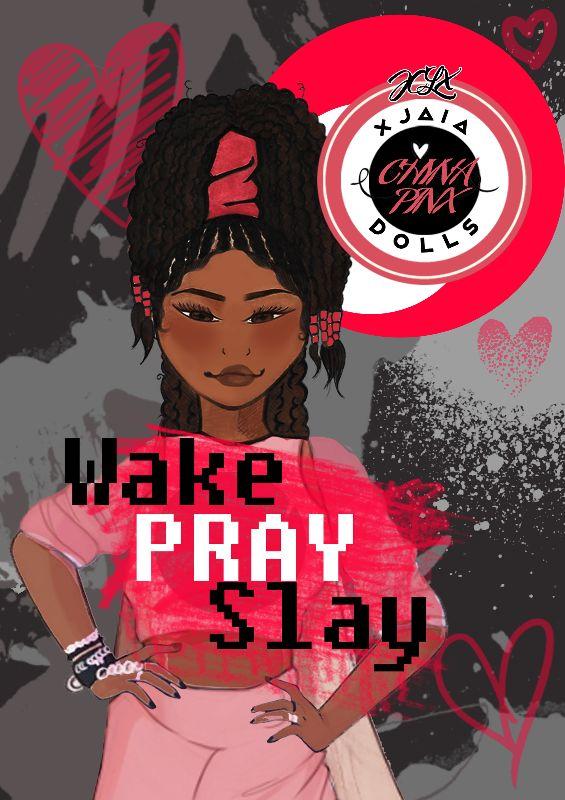 Wake Pray Slay