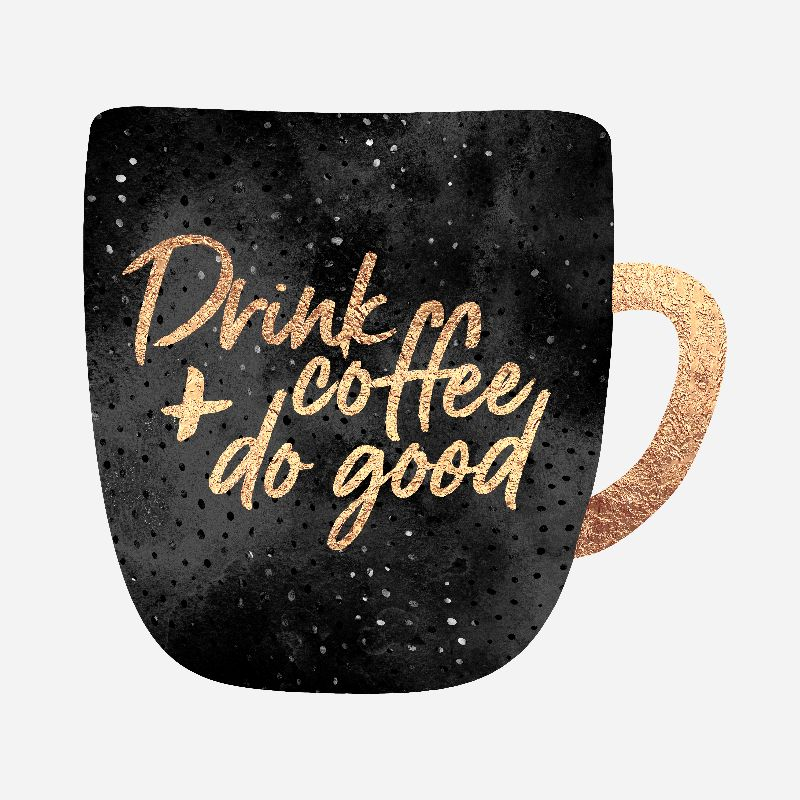Drink coffee  do good 1