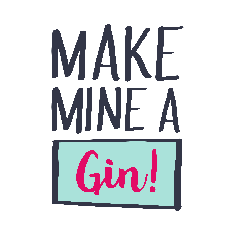 Make Mine a Gin