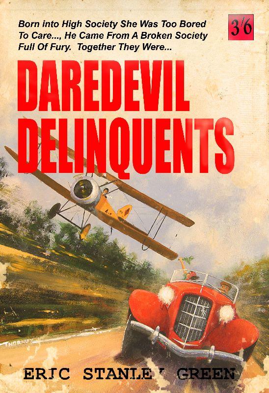 Daredevil delinquents