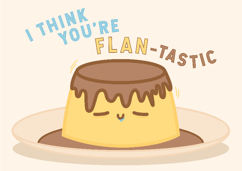 Youre FLANtastic