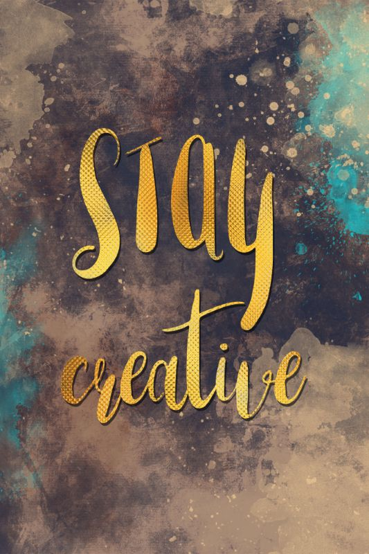 Stay Creative text art