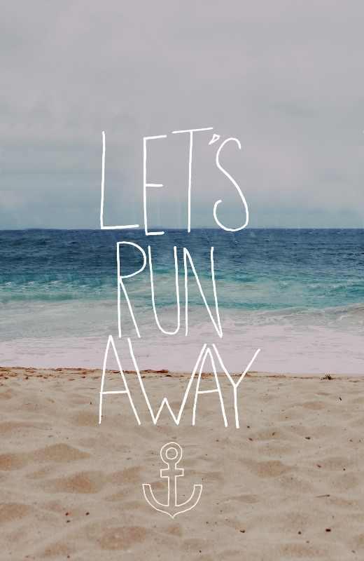 Lets Run Away  Beach