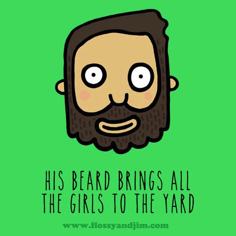 His Beard