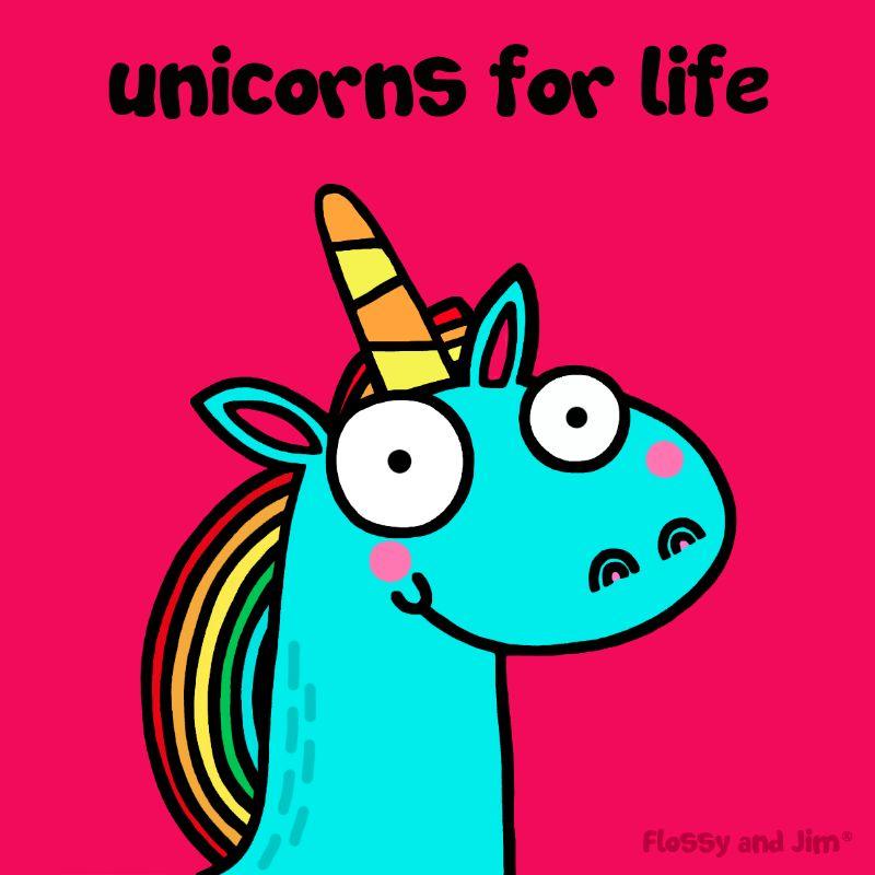 Unicorns for Life