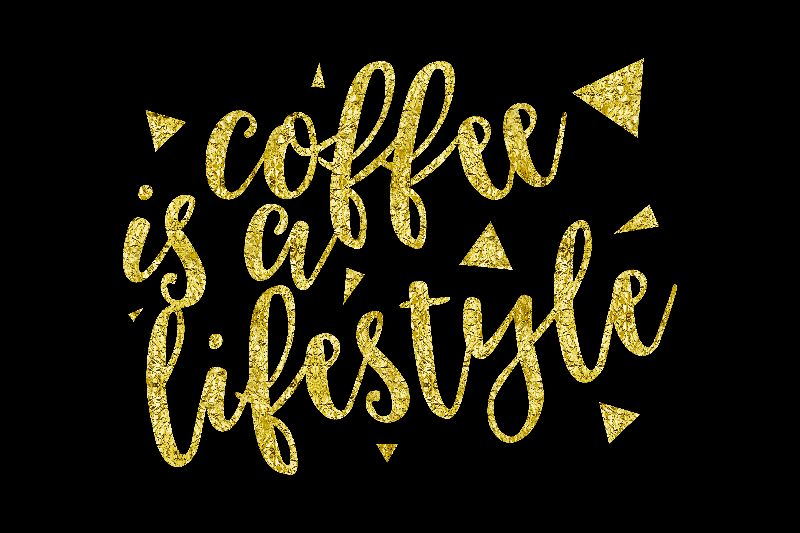 COFFEE IS A LIFESTYLE bg