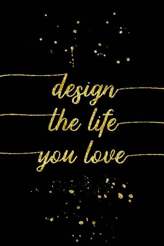 Design the life you love2