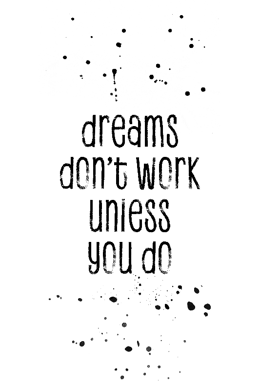 Dreams just work if