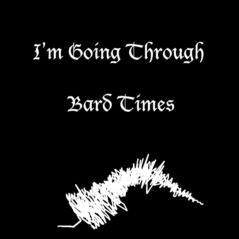 Bard TImes