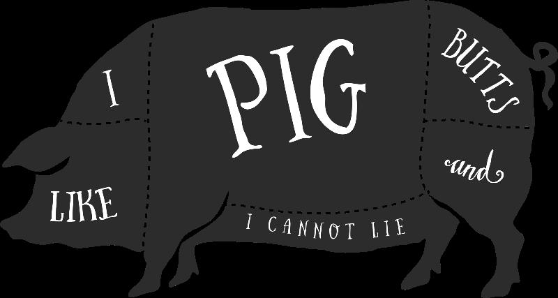 I Like Pig Butts