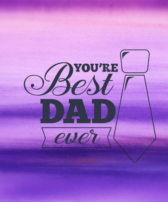Fathers day Best dad