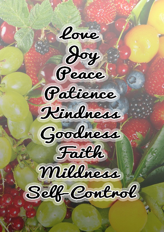 Fruitages of the Spirit