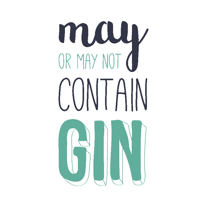 May or May Not Contain Gin