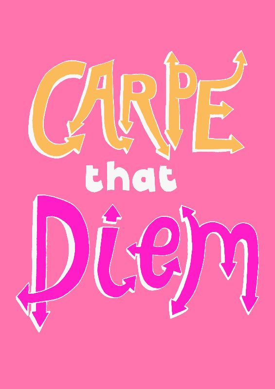 Carpe That Diem Pink