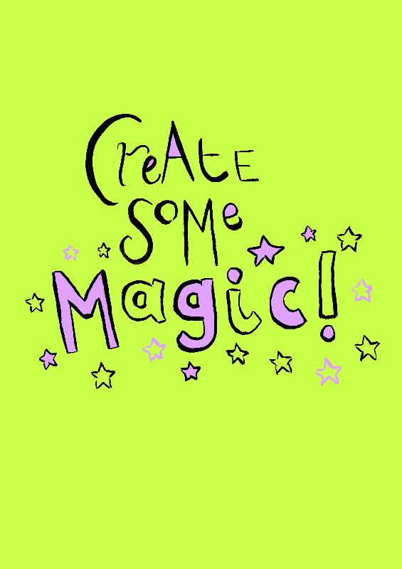 Create Some Magic