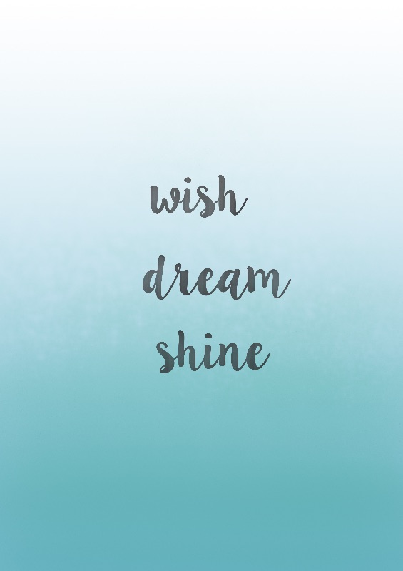 Wish Dream Shine
