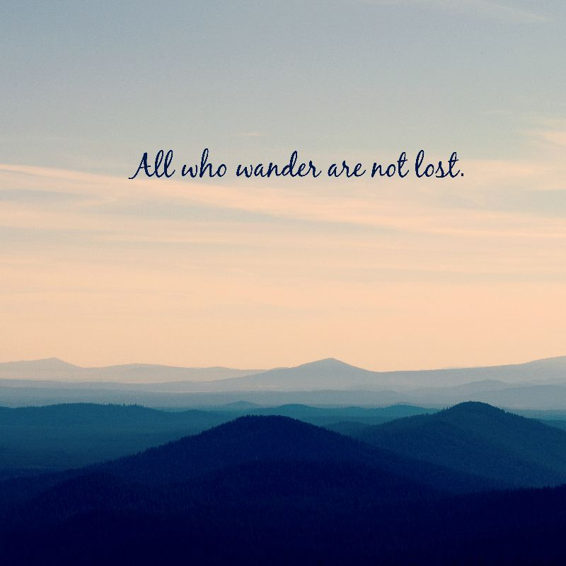 All Who Wander Are Not Lo