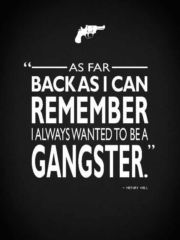 Wanted To Be A Gangster