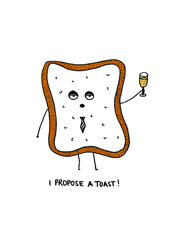 I Propose a Toast