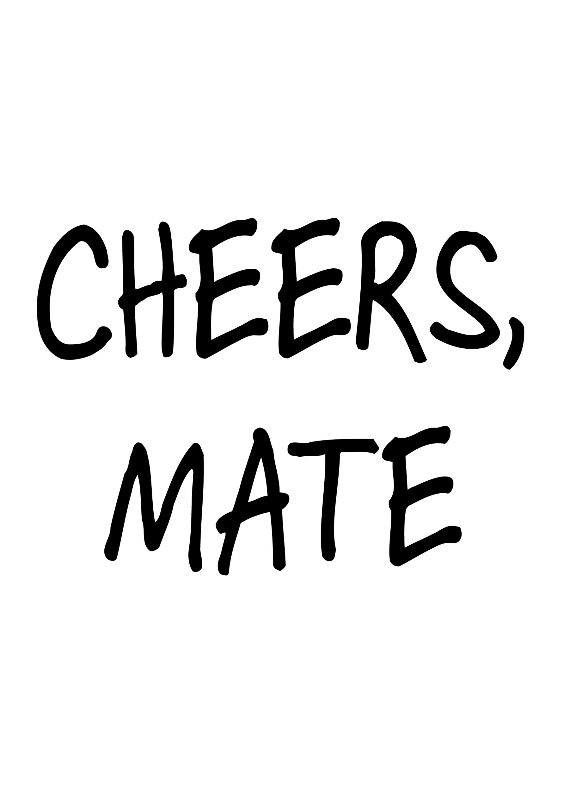 Cheers Mate Card